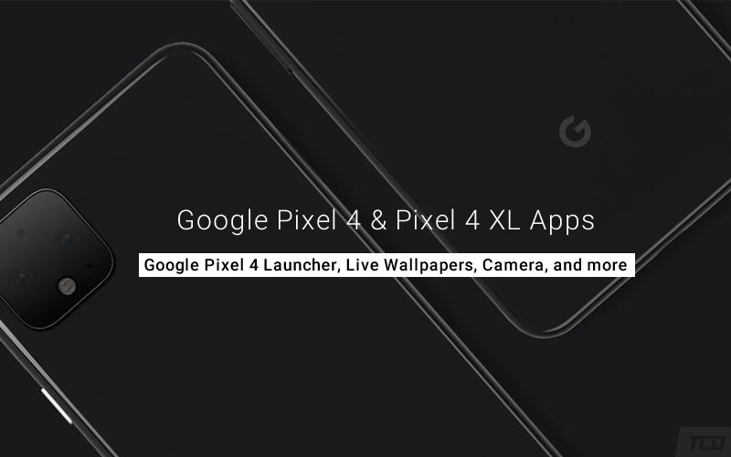 Download All Google Pixel 4 (XL) Apps for Android Devices