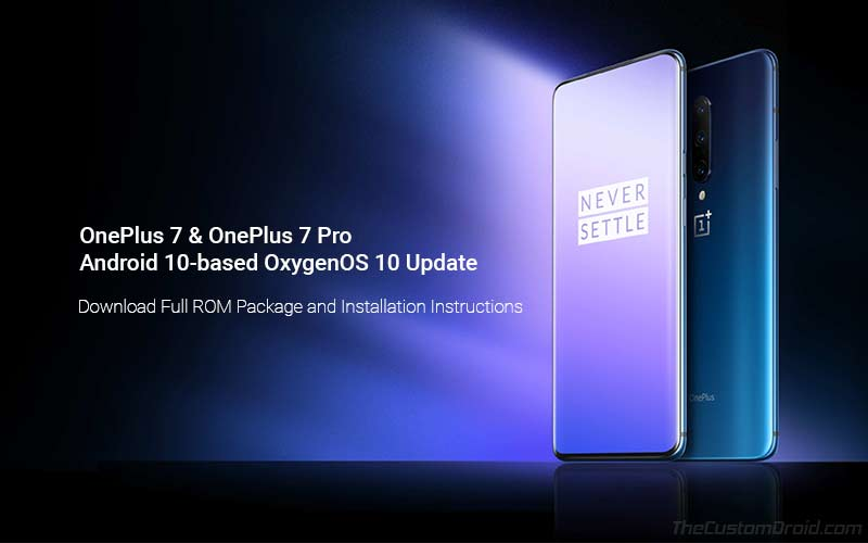 Download OnePlus 7 and OnePlus 7 Pro Android 10-based OxygenOS 10 Update