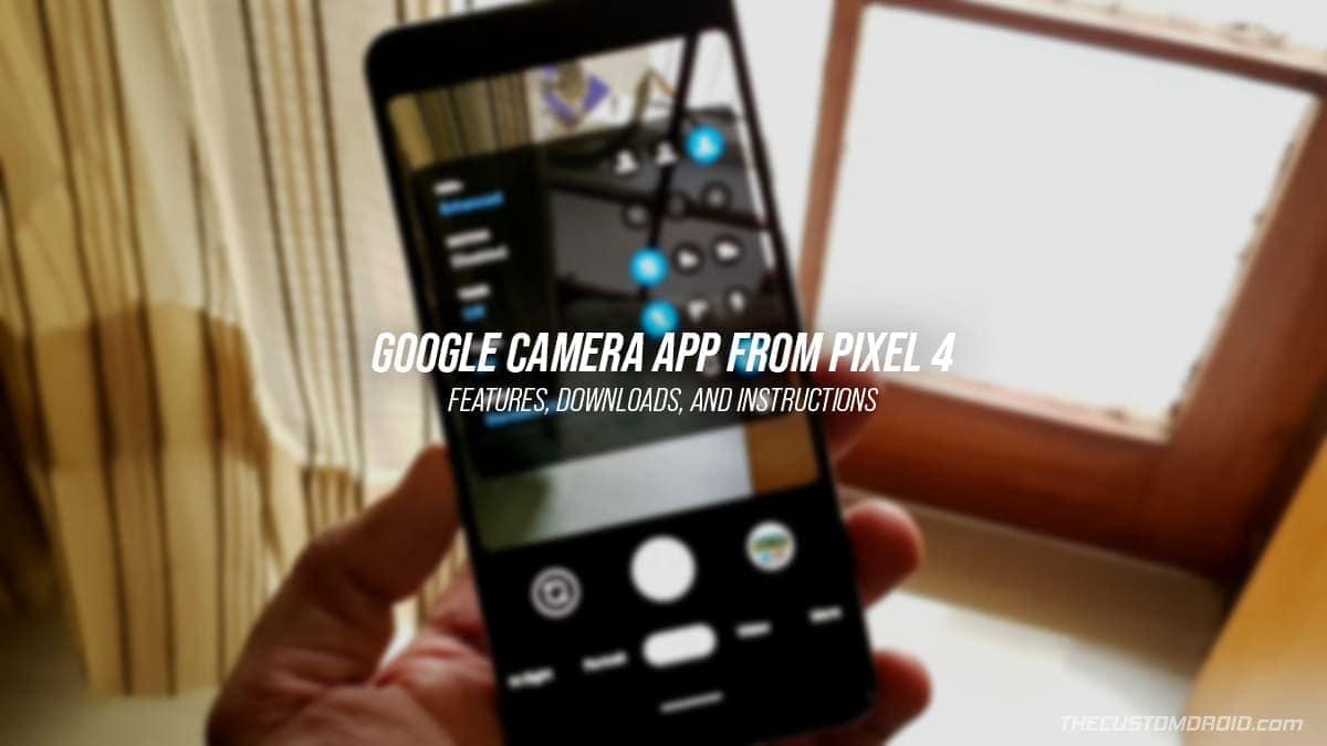 Google Pixel 4 Camera App (Google Camera 7.6 APK)