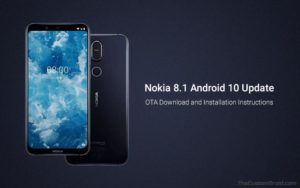 Download and Install Nokia 8.1 Android 10 Update (OTA)