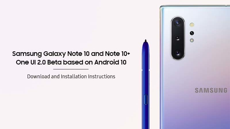 How to Install Android 10-based One UI 2.0 Beta on Samsung Galaxy Note 10/Note 10+