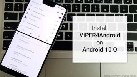 How to Install ViPER4Android on Android 10 Q