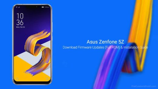 Download Asus Zenfone 5Z Firmware Updates (Full ROM) & Installation Guide