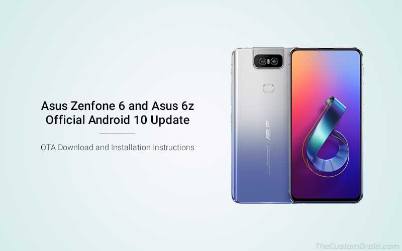 Скачать Asus Zenfone 6 / 6z Android 10 OTA Update