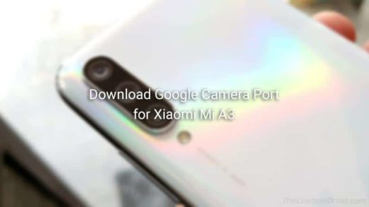 Download Google Camera Port for Xiaomi Mi A3