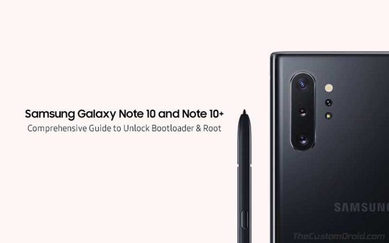 How to Root Samsung Galaxy Note 10/Note 10+