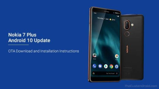 Download and Install Nokia 7 Plus Android 10 OTA Update