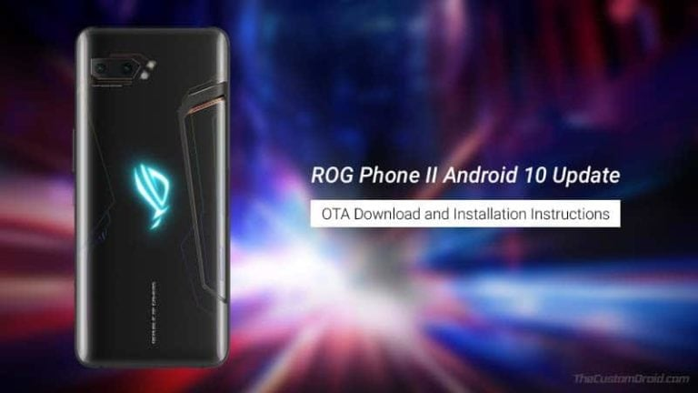 Download and Install ASUS ROG Phone 2 Android 10 Update