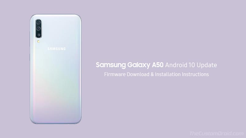 Download and Install Samsung Galaxy A50 Android 10 Update