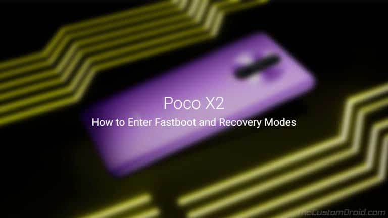 How to Boot Poco X2 into Fastboot and Recovery Modes