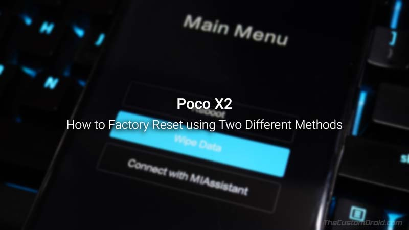 How to Factory Reset Poco X2