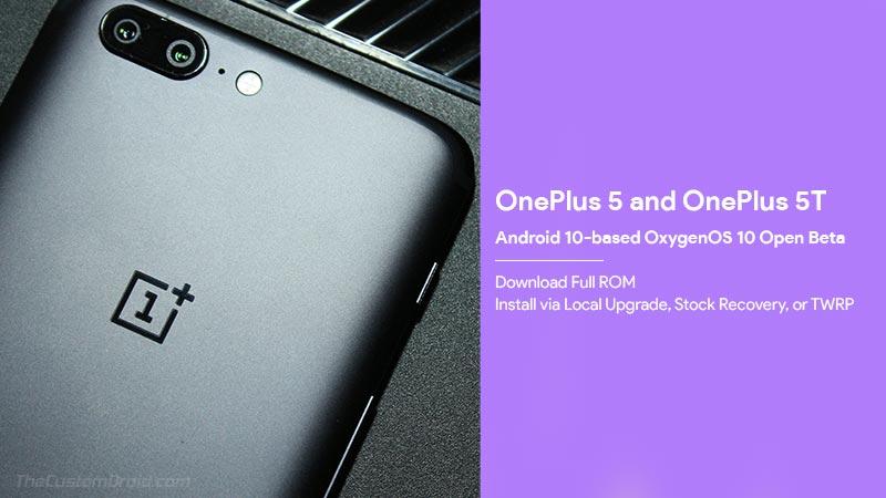 Загрузить открытая бета-версия и руководство по установке OnePlus 5 / 5T OxygenOS 10 (Android 10)