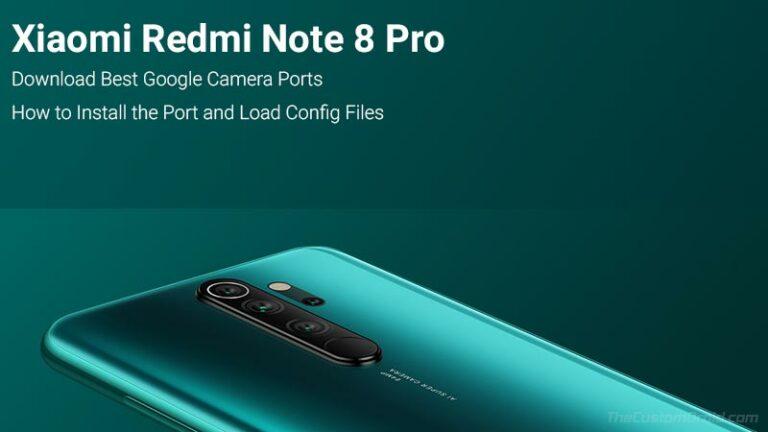 Download Google Camera Port for Redmi Note 8 Pro