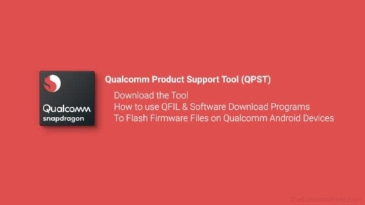 Download QPST Flash Tool and Usage Guide