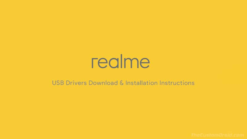 Download Latest Oppo Realme USB Drivers for all Realme Smartphones