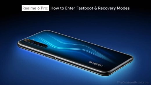How to Boot Realme 6 Pro into Fastboot and Recovery Modes