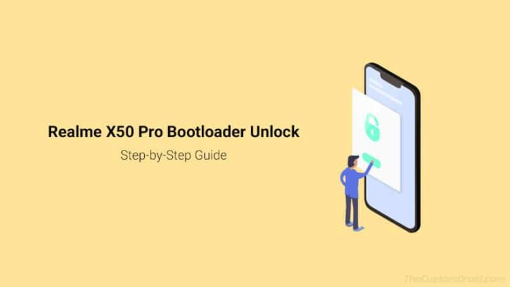 How to Unlock Bootloader on Realme X50 Pro & Relock It