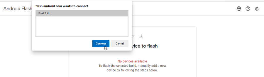 Select your Pixel device in Android Flash Tool