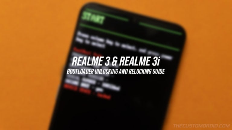 Realme 3/3i Bootloader Unlocking and Relocking Guide