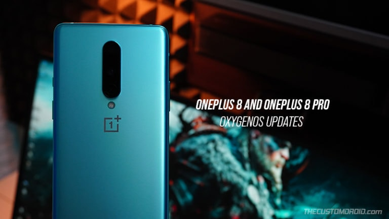 Download OnePlus 8/8 Pro OxygenOS Updates & How to Install Them