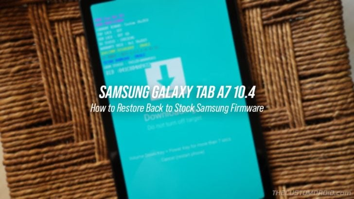 How to Restore Galaxy Tab A7 10.4 Back to Stock Firmware