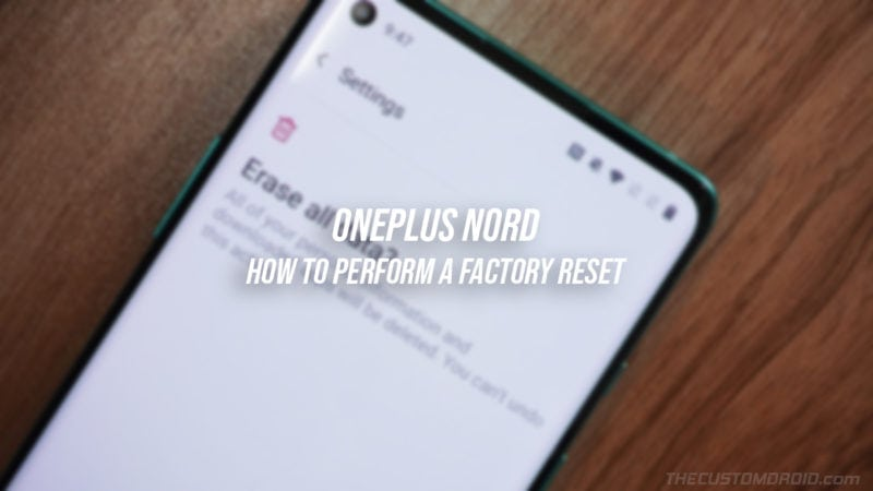 How to Perform a Factory Reset on OnePlus Nord