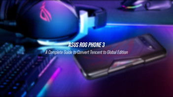 A complete guide to convert ROG Phone 3 Tencent edition to Global edition
